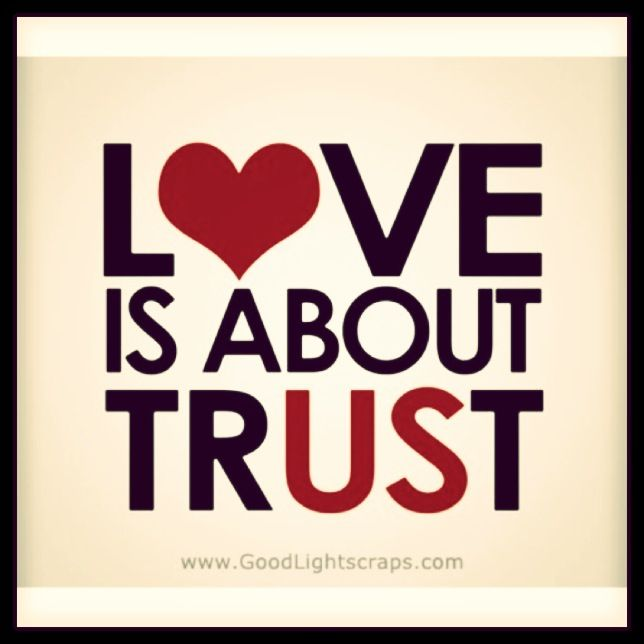 Love Is All About TrUSt Quotes Pinterest Love Quotes Trust Unique Quotes On Trust And Love