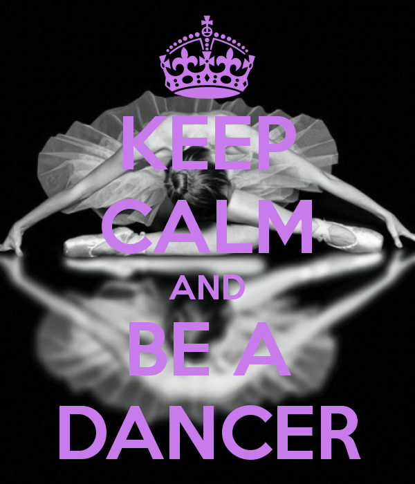 KEEP CALM AND BE A DANCER (con imágenes)