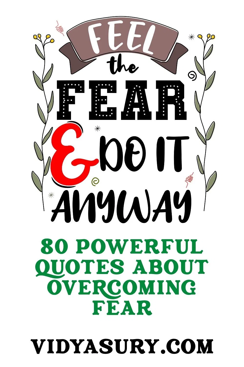 80 Powerful Quotes To Overcome Fear | Vidya Sury, Collecting Smiles