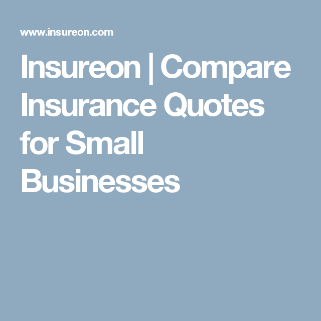 Small Business Insurance Quote Insureon  Compare Insurance Quotes For Small Businesses  Insurance