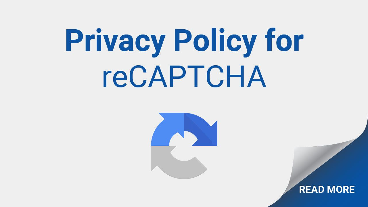 If You Have A Recaptcha Integrated On Your Website You Need To Have A Privacy Policy Learn More Here Privacy Policy Privacy Policies
