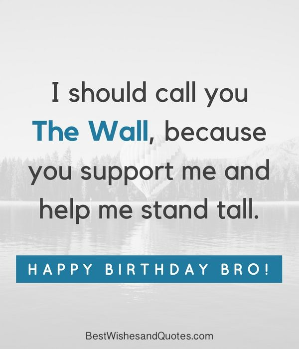 Happy Birthday Wishes For A Brother Brother Birthday Quotes Happy Birthday Brother Quotes Happy Birthday Quotes For Friends