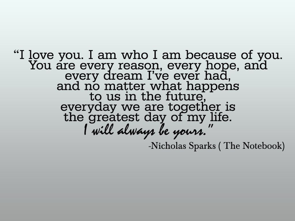 a beautiful quote for a wedding program Beautiful quote from nicholas sparks ps i love you
