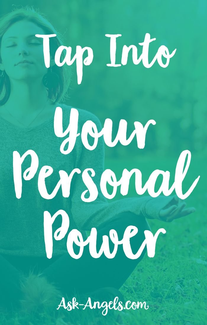 Tap Into Your Personal Power