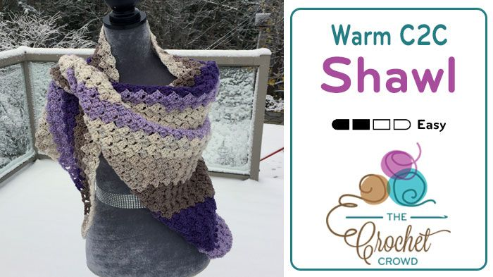 Crochet Warm C2C Shawl + Tutorial   Stuff I want to make   Crochet