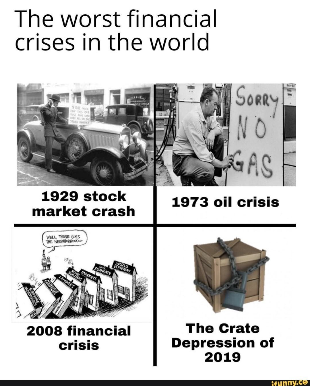 The Worst Financial Crises In The World 1929 Stock Market Crash Ifunny Stock Market Crash Stock Market Memes