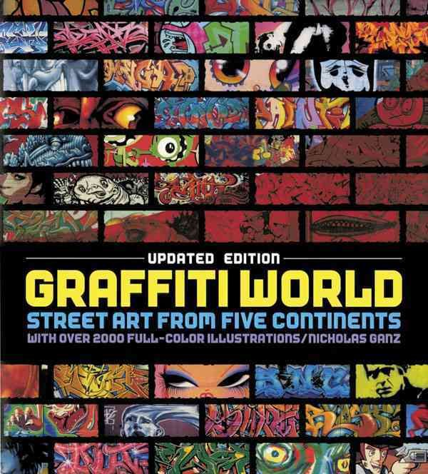 Graffiti World, Now Updated, Is The Most Comprehensive And