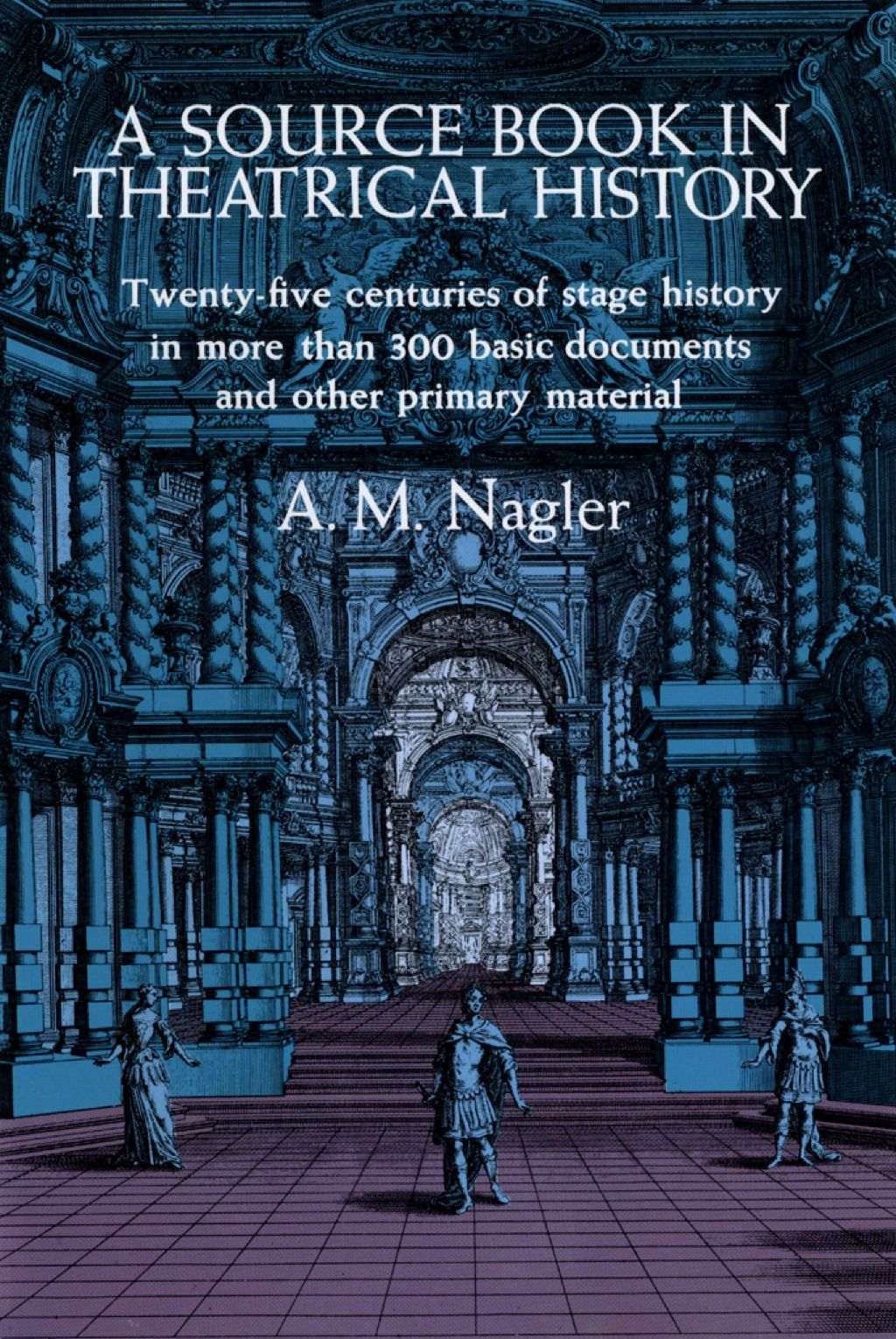 A Source Book In Theatrical History Ebook