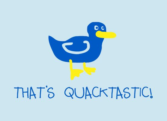 Fabulous I made the duck blue because I ud never seen a blue duck before and