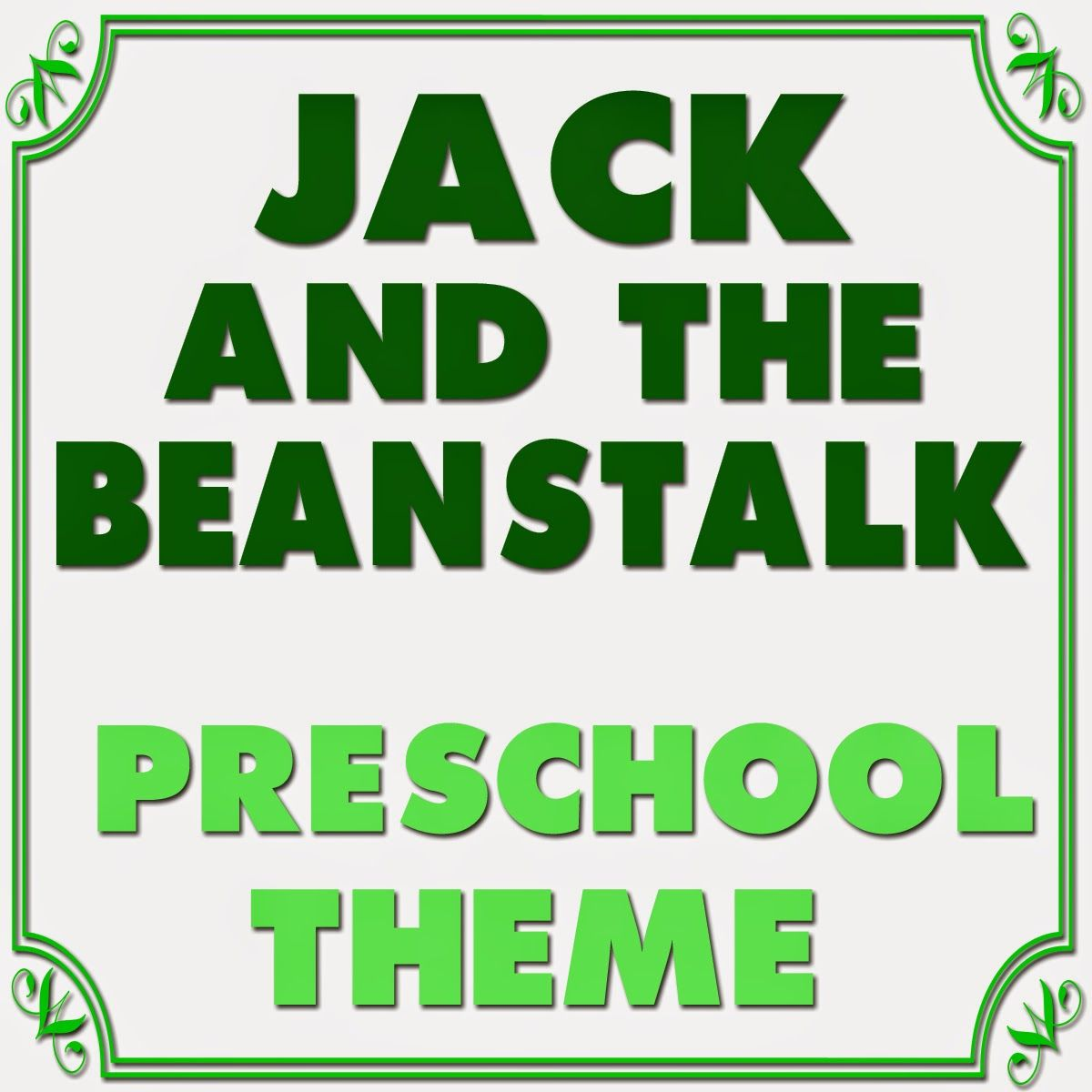 Jack And The Bean Stalk Preschool Theme Mommy S Little