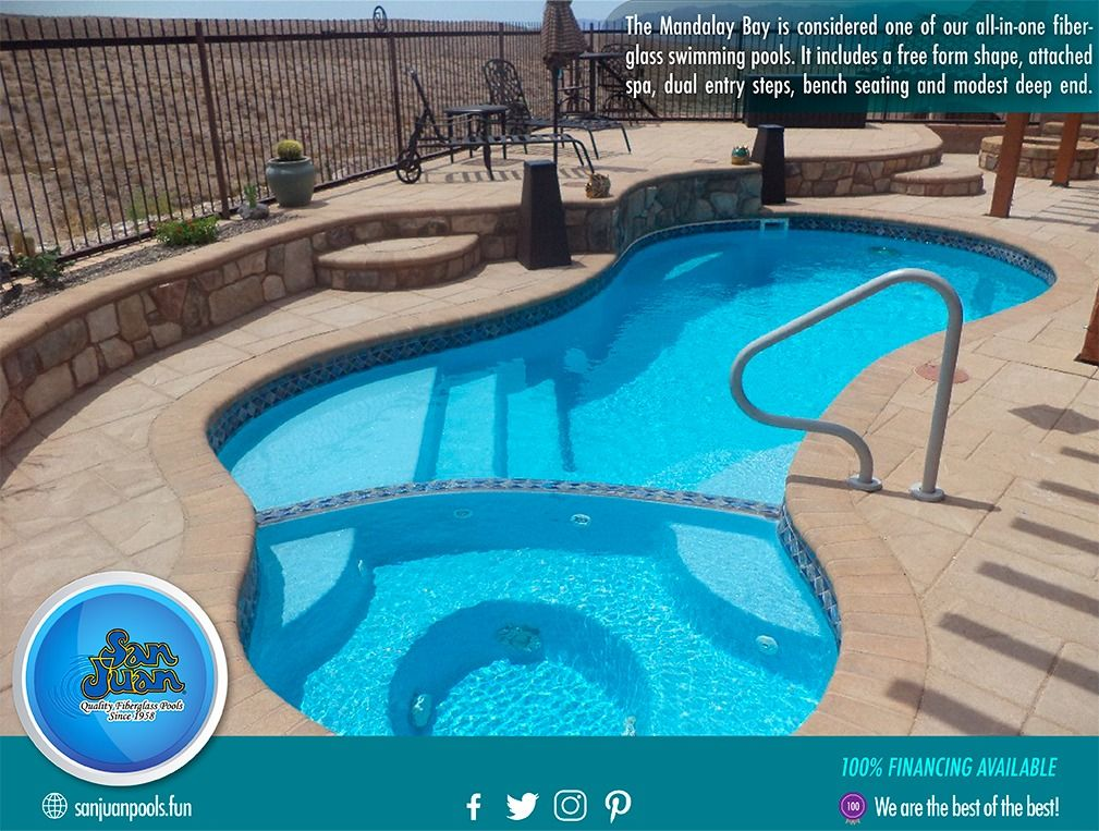 The Mandalay Bay Is Considered One Of Our All In One Fiberglass Swimming Pools It Includes A Free Fo Fiberglass Pools Fiberglass Swimming Pools San Juan Pools