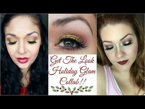 Get The Look | Holiday Glam Collab - YouTube