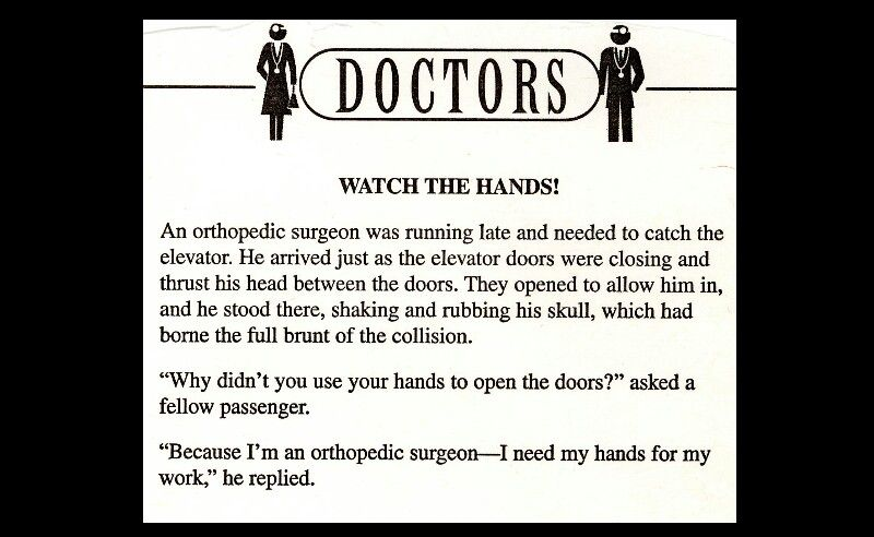 The orthopedic surgeon. Surgeon humor, Medical humor