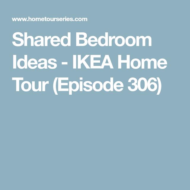 Shared Bedroom Ideas - IKEA Home Tour (Episode 306)
