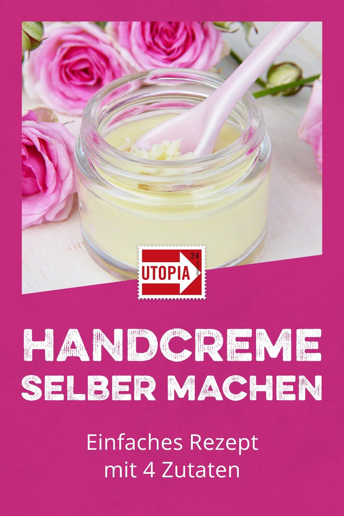 Handcreme selber machen: Anleitung mit natürlichen Zutaten - Utopia.de