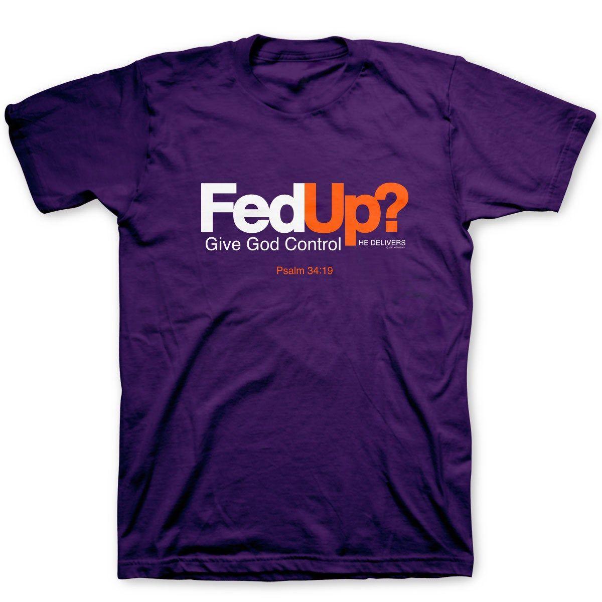 Kerusso Christian T-Shirt Fed Up?