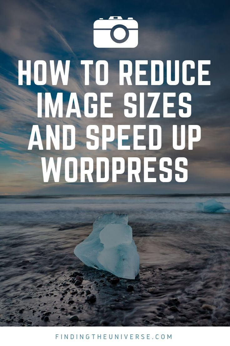 How to Reduce Image Sizes and Speed up Wordpress Seo