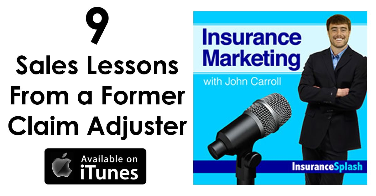 9 sales tips from a former insurance claim adjuster