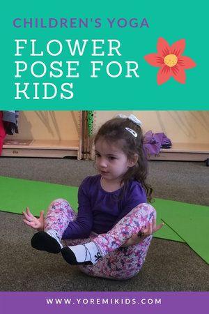 flower pose naturethemed seated yoga for kids  yoga for