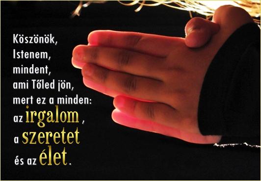 köszönöm istenem idézetek Irgalom, szeretet, élet   Quotes, Thumbs up, Blessed