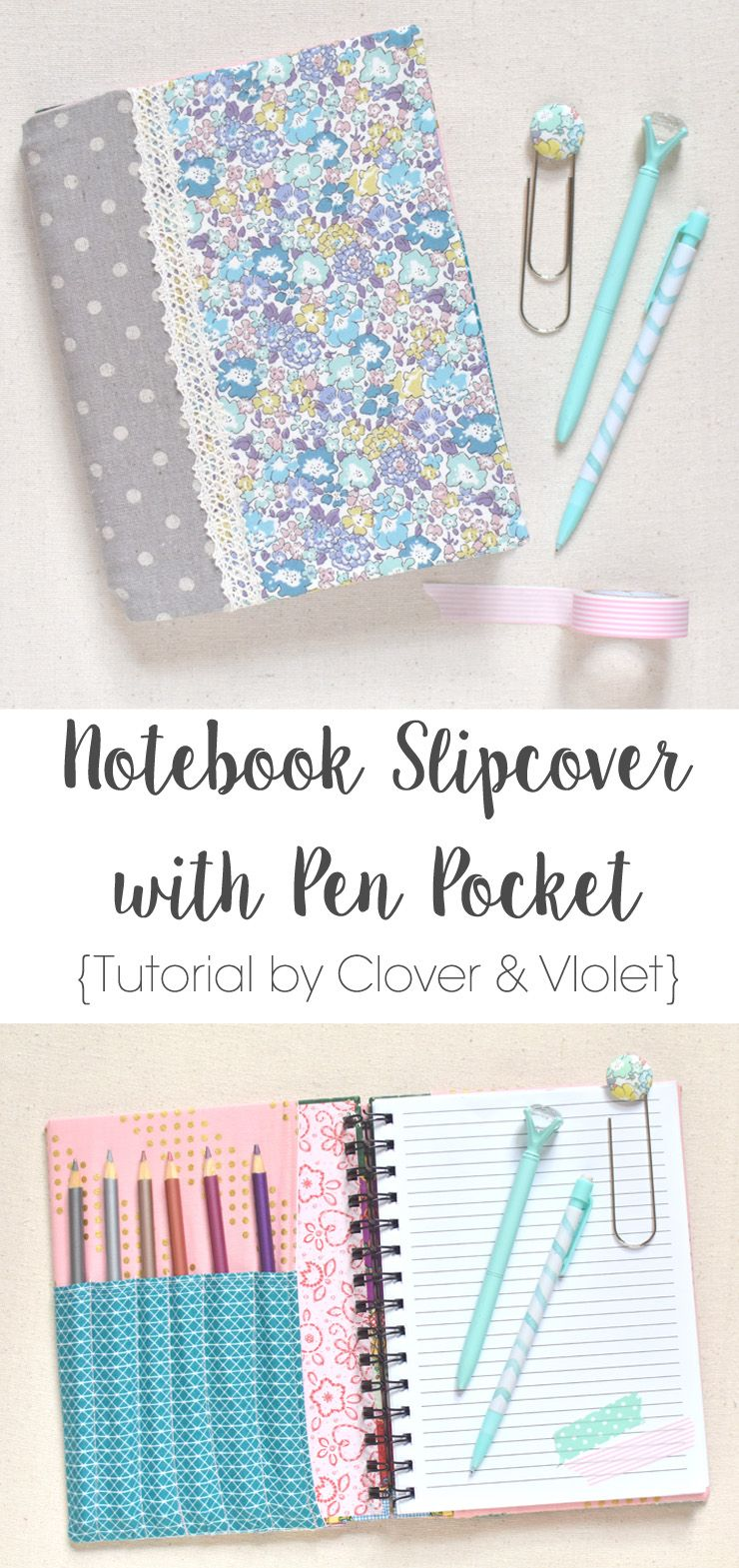 Notebook Slipcover with Pen Pocket {Tutorial} | Filofax, Nähideen ...