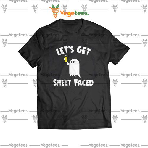 Lets get sheet face Street Fashion shirt
