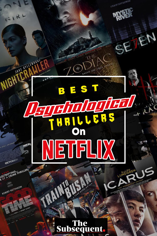 Best Psychological Thrillers On Netflix Psychological Thriller Movies Psychological Movies Best Psychological Thriller Movies