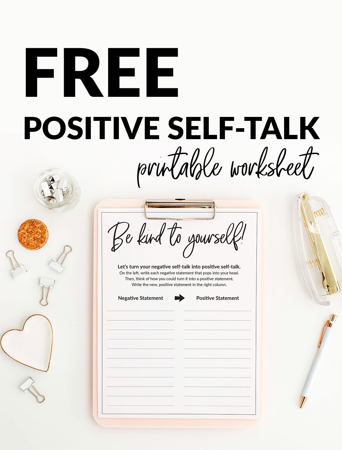 End Negative SelfTalk with this Printable Worksheet