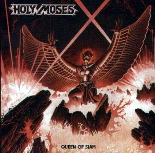 Holy Moses - Queen of Siam - 1986
