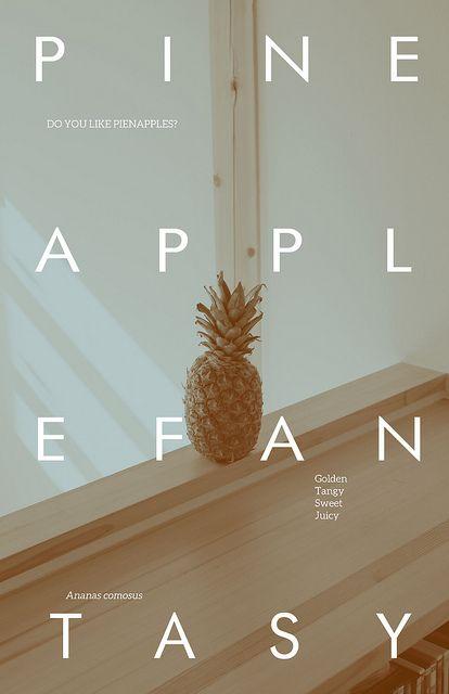 pineapple fantasy, via Flickr. #posters #design