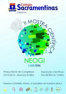 NONATO NOTÍCIAS: COLÉGIO SACRAMENTINAS REALIZA II AMOSTRA CIENTÍFIC...