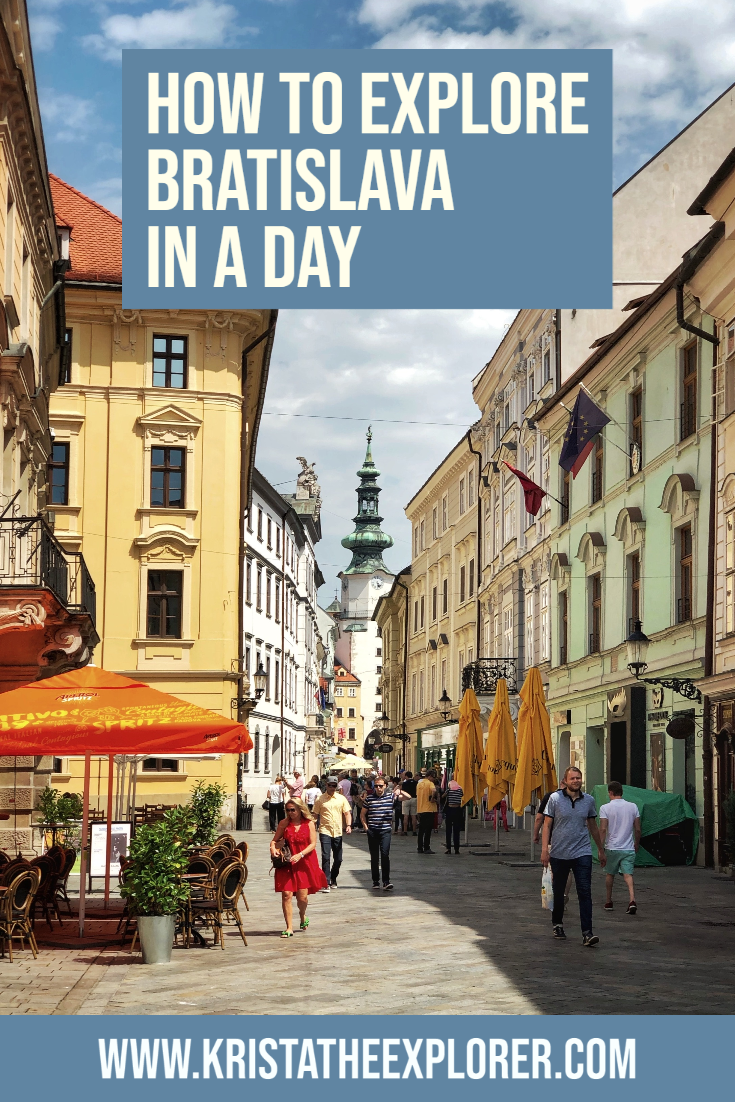 How To Explore Bratislava In A Day Krista The Explorer Bratislava Europe Trip Itinerary Travel Through Europe