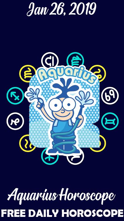 january 26 aquarius daily horoscope