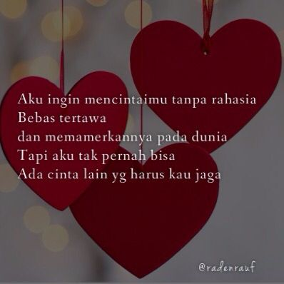 Aku Ingin Mencintaimu Tanpa Rahasia Cinta Puisi Kutipan Cinta