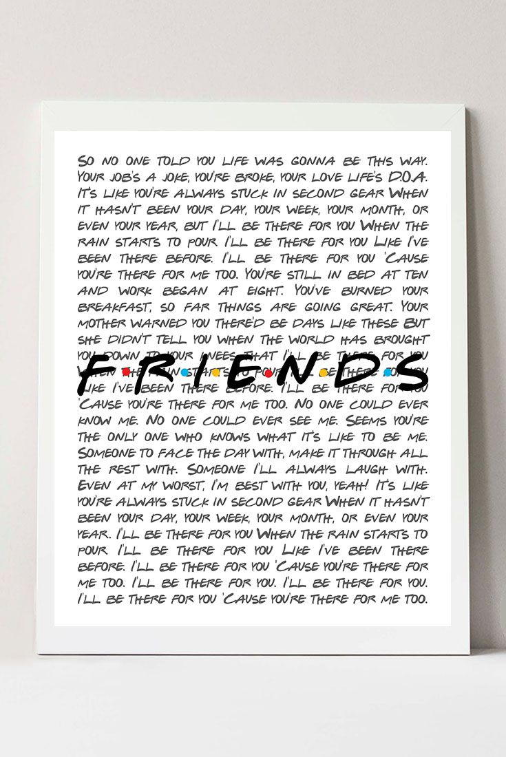 Friends TV Show, Friends Tv Show Gifts, Ill Be There For You Friends Tv Show Poster