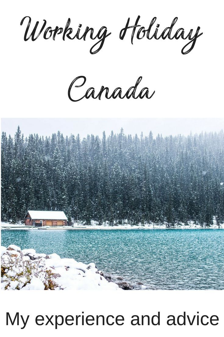 Working Holiday Canada My experience and advice Canada