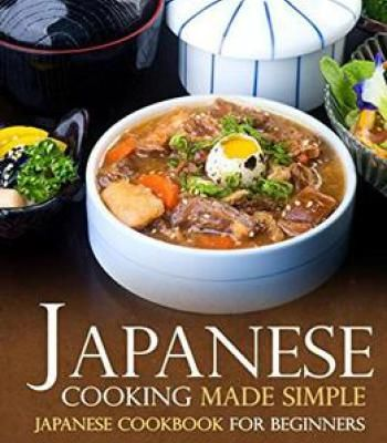 Japanese cooking made simple pdf japanese easy and recipes forumfinder Choice Image