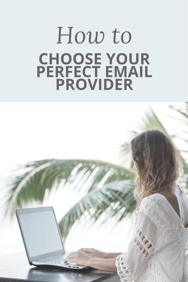How to choose the perfect email provider email providers