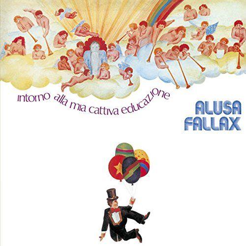 Alusa Fallax - Intorno Alla Mia Cattiva Educazione
