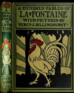 A Hundred Fables Of La Fontaine Illustrated By Percy J Billinghurst Vintage Book Covers Fable Books Book Cover Design