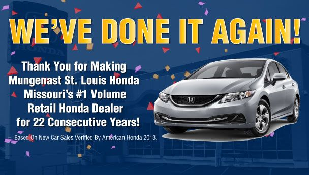 Find This Pin And More On Our Dealership. Thank You To Our Loyal Customers  For Making Mungenast St. Louis Honda Missouriu0027s ...
