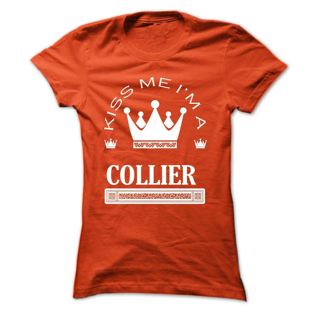 (Tshirt Suggest Order) Kiss Me I Am COLLIER Queen Day 2015 Discount 20% Hoodies, Funny Tee Shirts