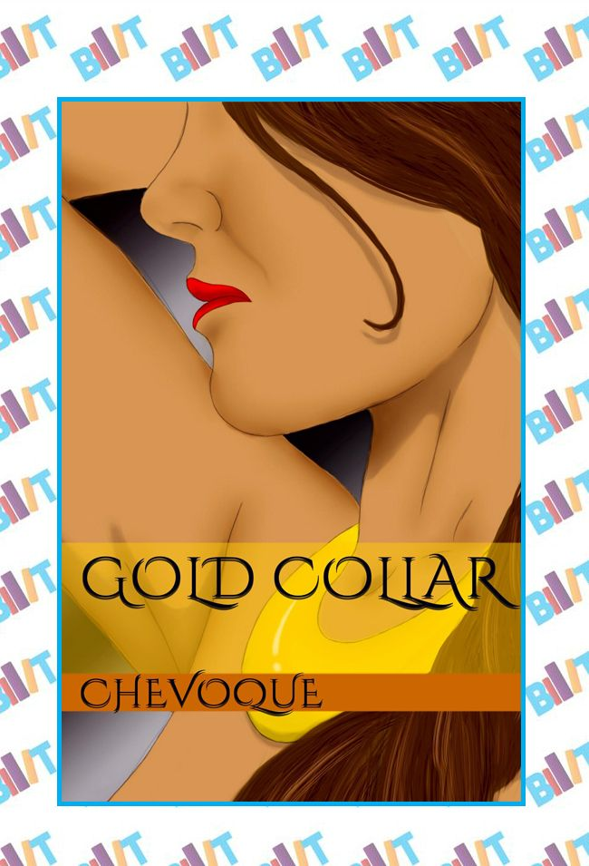 """See the Tweet Splash for """"Gold Collar"""" by Chevoque on BookTweeter"""
