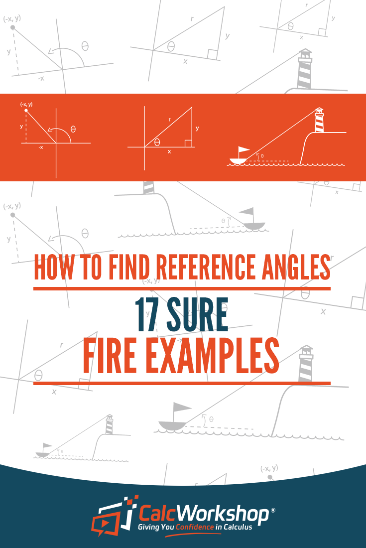 How to Find Reference Angles - (17 Sure Fire Examples