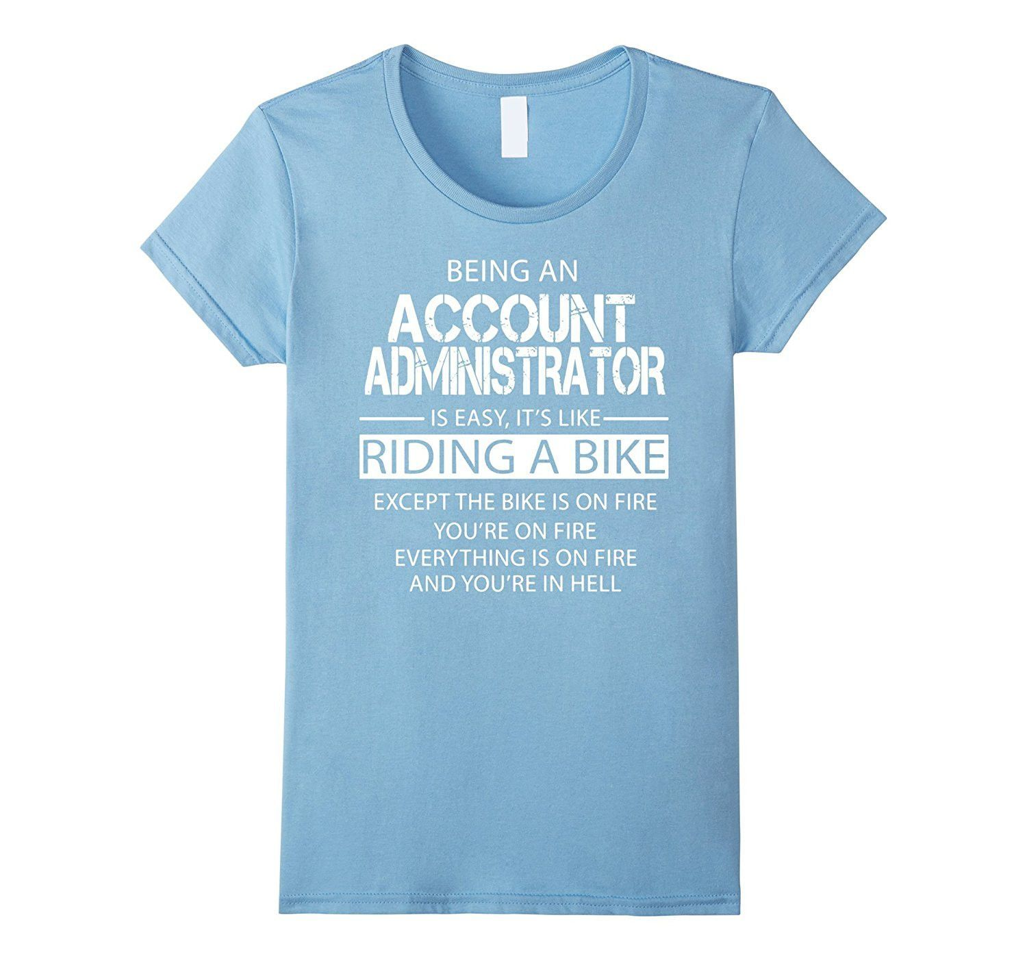 Account Administrator T-Shirt