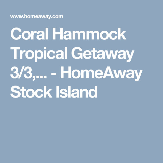 the gated  munity of coral hammock is just down the street from hogfish bar and grill hurricane hole roostica wood fired   coral hammock tropical getaway 3 3      homeaway stock island      rh   pinterest