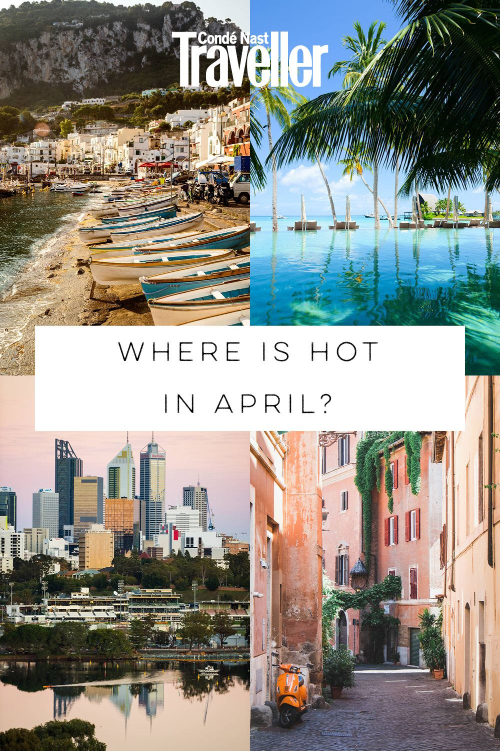 Where is hot in April? Our top 10 destinations Holiday
