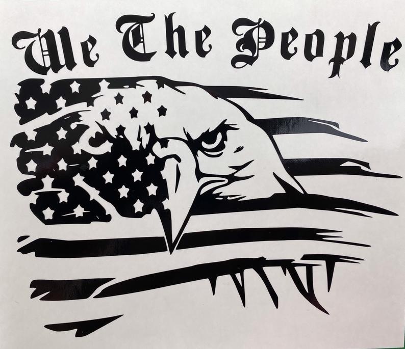 Distressed American Flag We The People Eagle Black Vinyl Etsy Vinyl Decals Bumper Stickers American Flag