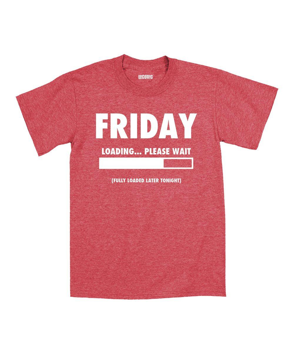 Friday Loading Please Wait