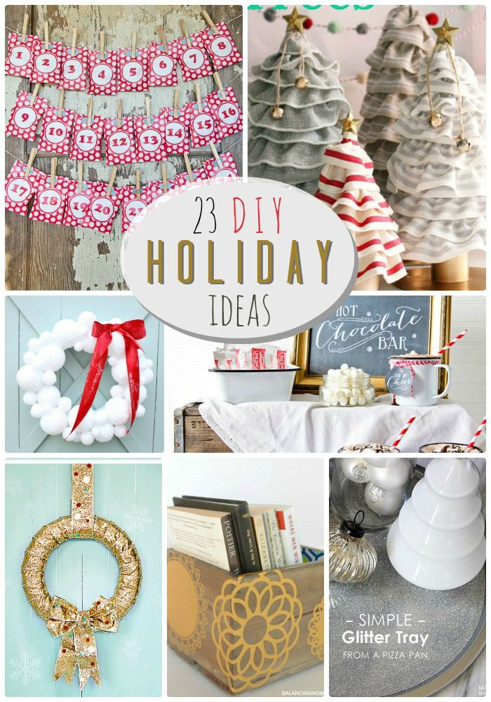 This website has 23 great DIY Holiday Ideas. There are great Christmas decor stuff and easy Holiday projects. Cute ideas for a Holiday craft project and neighborhood gifts.